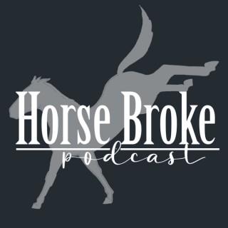 Horse Broke