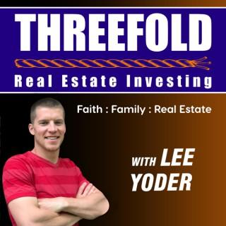 Threefold Real Estate Investing