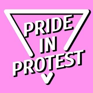 Pride in Protest