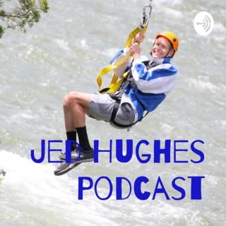 Jed Hughes Podcast