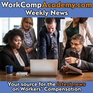 WorkCompAcademy | Weekly News