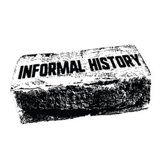 Informal History Podcast
