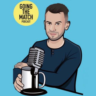 Going the Match Podcast