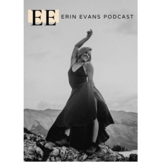 Erin Evans Podcast