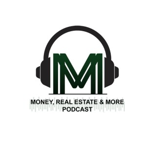 Money, Real Estate & More