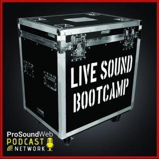 Live Sound Bootcamp