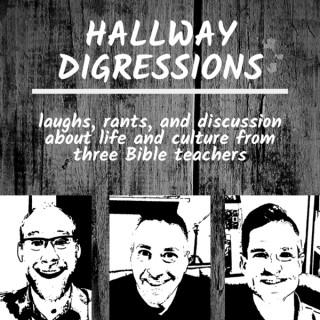 Hallway Digressions