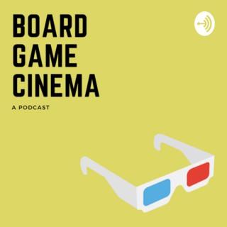 Board Game Cinema