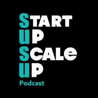 Start Up Scale up Podcast