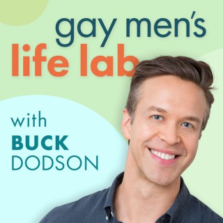 Gay Men's Life Lab with Buck Dodson
