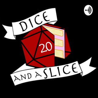 Dice and a Slice