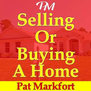 Selling Or Buying A Home: Tips, Guidance, Advice & Insights with Twin Cities Realtor Pat Markfort