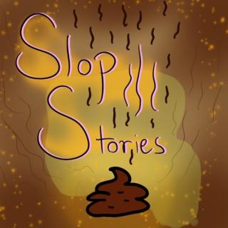 Slop Stories