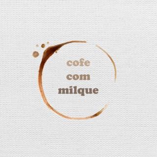 CofeComMilque