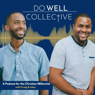 Do Well Collective Podcast