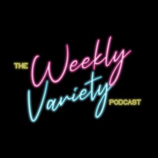 Weekly Variety