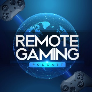 Remote Gaming Podcast