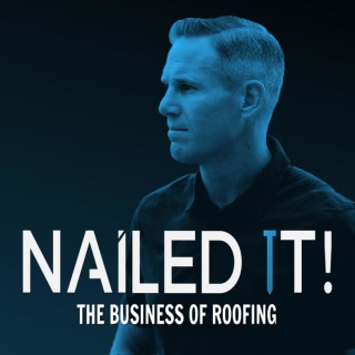 NAILED IT! The Business of Roofing