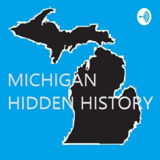 Michigan Hidden History