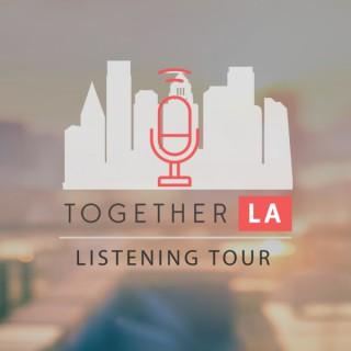 Together LA Listening Tour