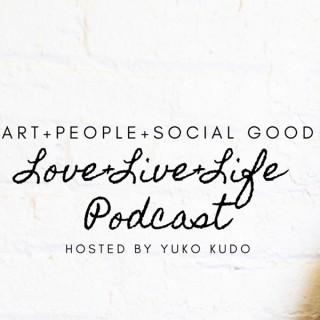Love+Live+Life Podcast