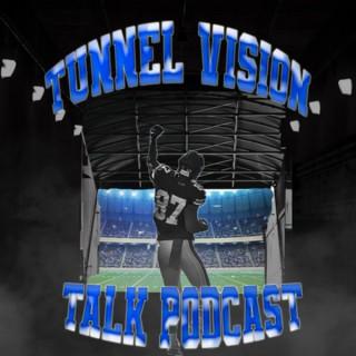 Tunnel Vision Talk