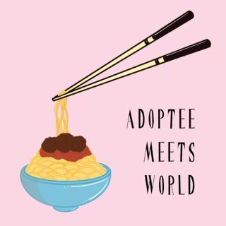 Adoptee Meets World