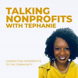 Talking Nonprofits with Tephanie