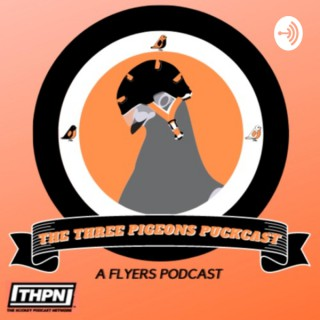 The Three Pigeons PuckCast - A Flyers Podcast