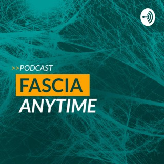 Fascia Anytime