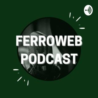 FerroWeb Podcast