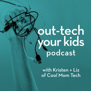 Out-Tech Your Kids, with Kristen + Liz of Cool Mom Tech