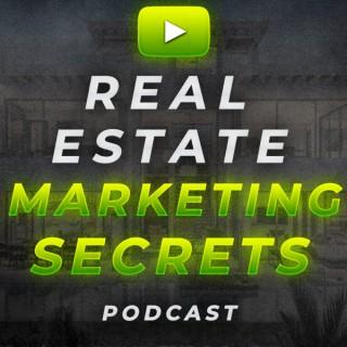 Real Estate Marketing Secrets