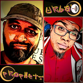 Urban Prophets Podcast