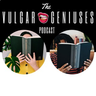 Vulgar Geniuses