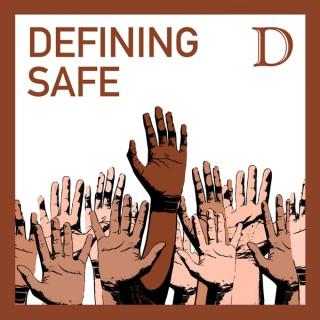 Defining Safe