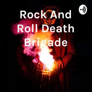 Rock And Roll Death Brigade