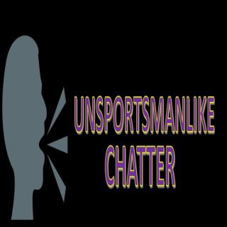 Unsportsmanlike Chatter