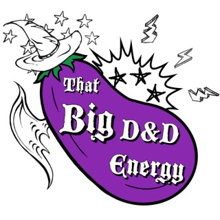 That Big D&D Energy