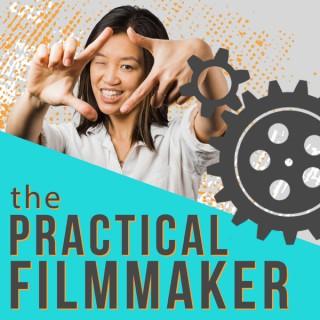The Practical Filmmaker