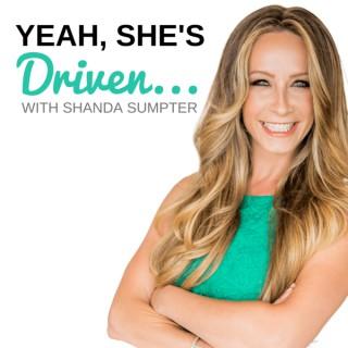 Yeah, She's Driven