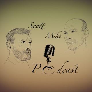 Scott Mike Podcast