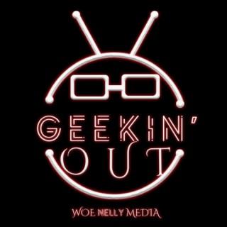 Geekin' Out