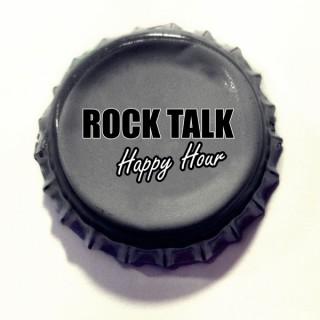 Rock Talk Happy Hour