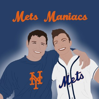 Mets Maniacs - A New York Mets Podcast