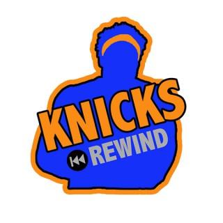 Knicks Rewind Podcast