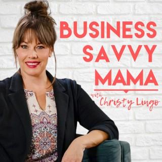 Business Savvy Mama
