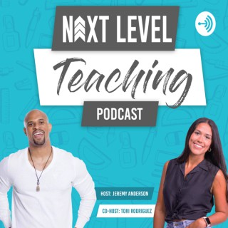 NEXT LEVEL TEACHING presented by Jeremy Anderson