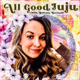 All Good Juju