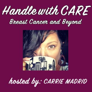 Handle with CARE: Breast Cancer & Beyond